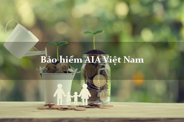 Bảo hiểm AIA Việt Nam