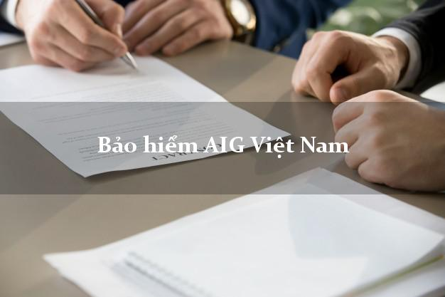 Bảo hiểm AIG Việt Nam