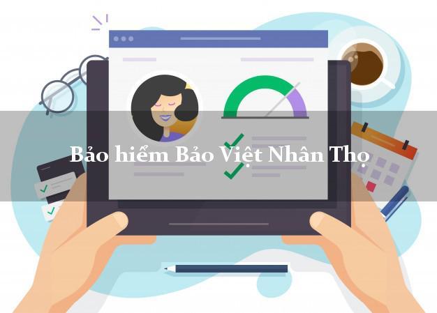Bảo hiểm Bảo Việt Nhân Thọ