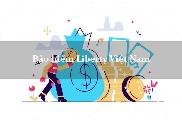 Bảo hiểm Liberty Việt Nam
