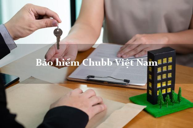 Bảo hiểm Chubb Việt Nam