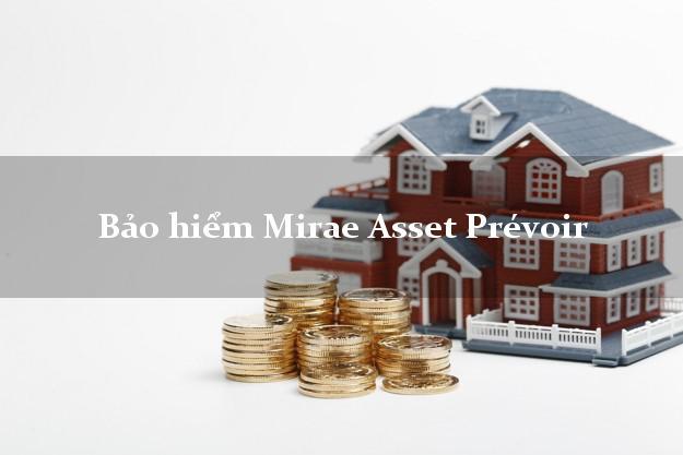 Bảo hiểm Mirae Asset Prévoir