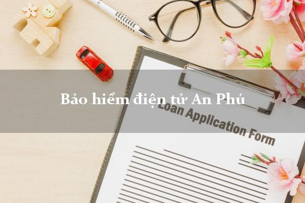 Bảo hiểm điện tử An Phú An Giang