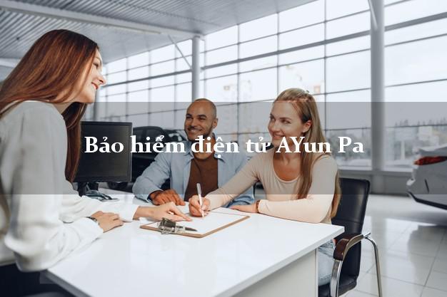 Bảo hiểm điện tử AYun Pa Gia Lai