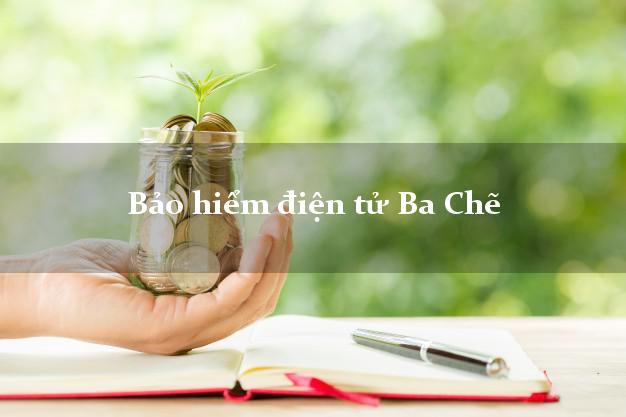 Bảo hiểm điện tử Ba Chẽ Quảng Ninh