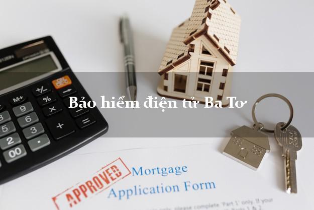 Bảo hiểm điện tử Ba Tơ Quảng Ngãi