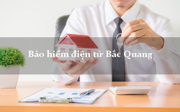 Bảo hiểm điện tử Bắc Quang Hà Giang