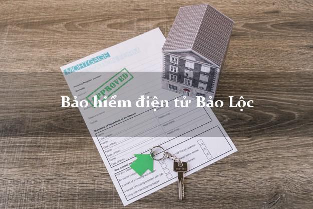Bảo hiểm điện tử Bảo Lộc Lâm Đồng