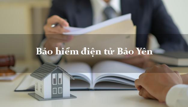 Bảo hiểm điện tử Bảo Yên Lào Cai