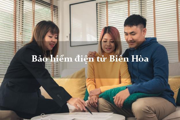 Bảo hiểm điện tử Biên Hòa Đồng Nai