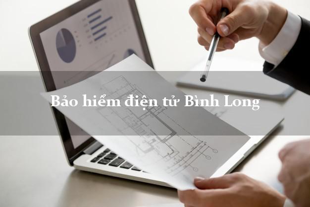 Bảo hiểm điện tử Bình Long Bình Phước