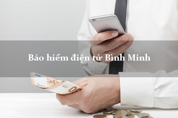 Bảo hiểm điện tử Bình Minh Vĩnh Long