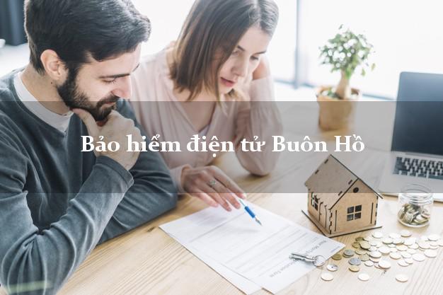 Bảo hiểm điện tử Buôn Hồ Đắk Lắk