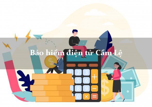 Bảo hiểm điện tử Cẩm Lệ Đà Nẵng