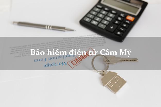 Bảo hiểm điện tử Cẩm Mỹ Đồng Nai