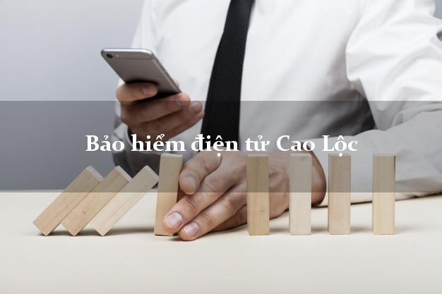 Bảo hiểm điện tử Cao Lộc Lạng Sơn