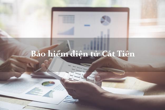 Bảo hiểm điện tử Cát Tiên Lâm Đồng