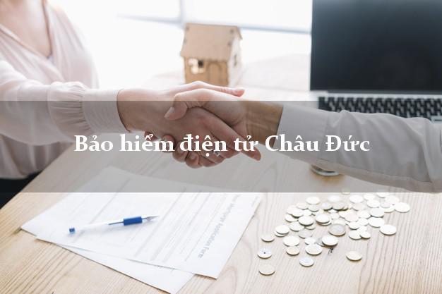 Bảo hiểm điện tử Châu Đức Bà Rịa Vũng Tàu
