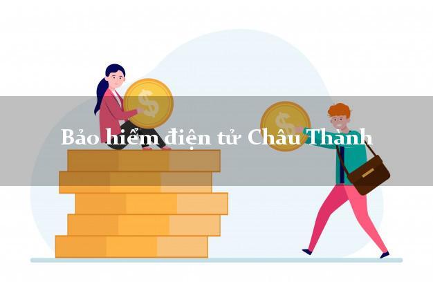 Bảo hiểm điện tử Châu Thành Tây Ninh
