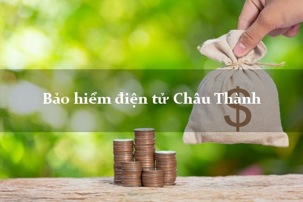 Bảo hiểm điện tử Châu Thành Tiền Giang