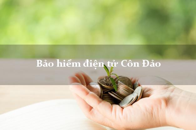 Bảo hiểm điện tử Côn Đảo Bà Rịa Vũng Tàu