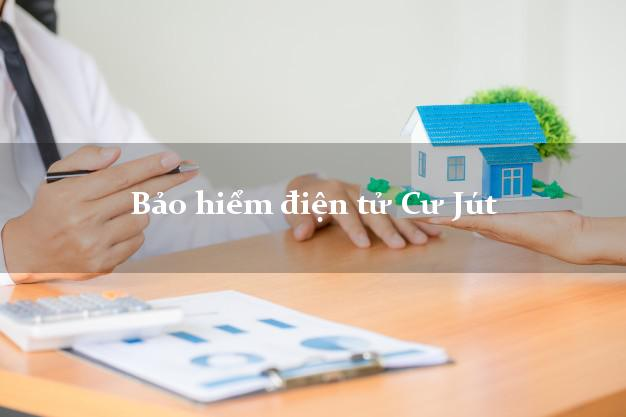 Bảo hiểm điện tử Cư Jút Đắk Nông