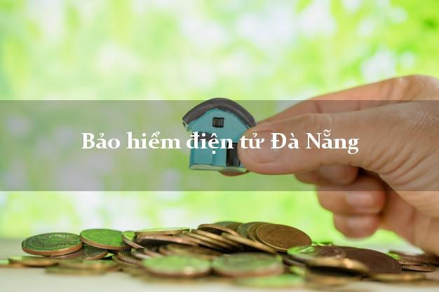 Bảo hiểm điện tử Đà Nẵng