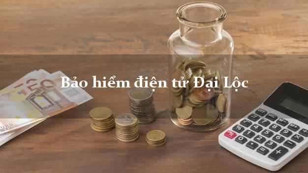 Bảo hiểm điện tử Đại Lộc Quảng Nam