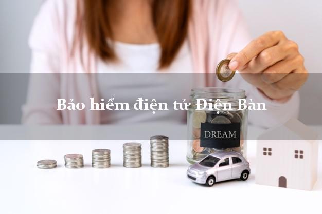 Bảo hiểm điện tử Điện Bàn Quảng Nam