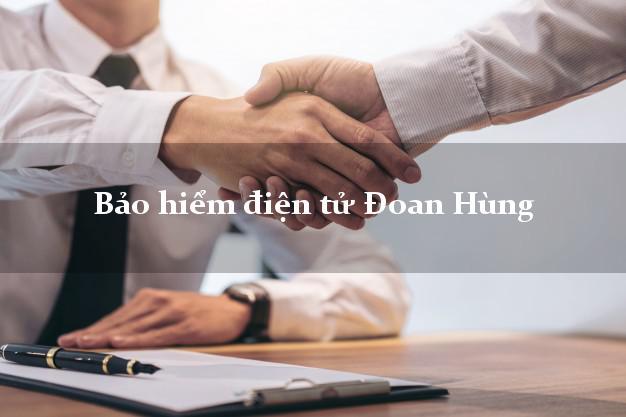 Bảo hiểm điện tử Đoan Hùng Phú Thọ