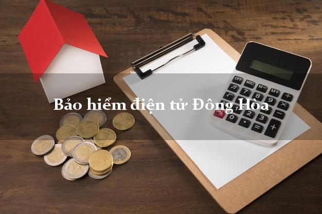 Bảo hiểm điện tử Đông Hòa Phú Yên