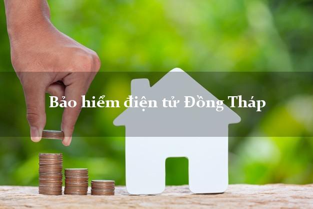 Bảo hiểm điện tử Đồng Tháp