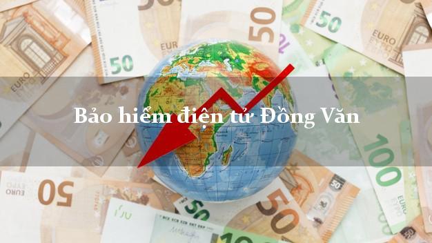 Bảo hiểm điện tử Đồng Văn Hà Giang