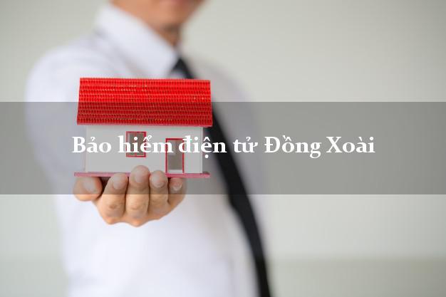 Bảo hiểm điện tử Đồng Xoài Bình Phước