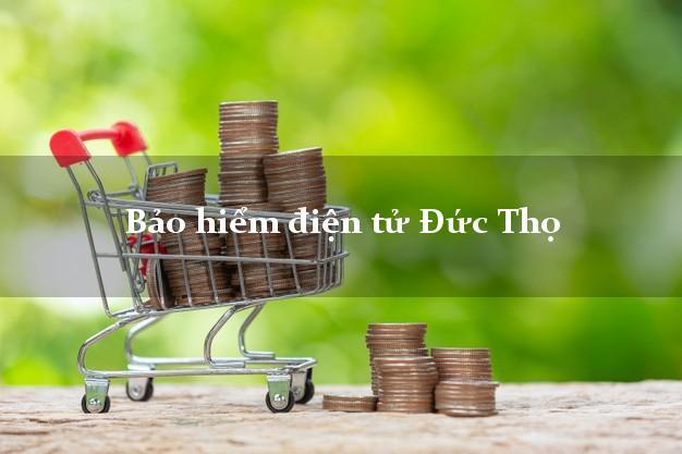 Bảo hiểm điện tử Đức Thọ Hà Tĩnh