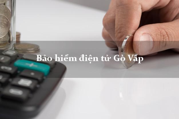 Bảo hiểm điện tử Gò Vấp Hồ Chí Minh