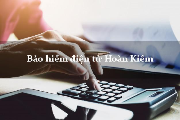 Bảo hiểm điện tử Hoàn Kiếm Hà Nội
