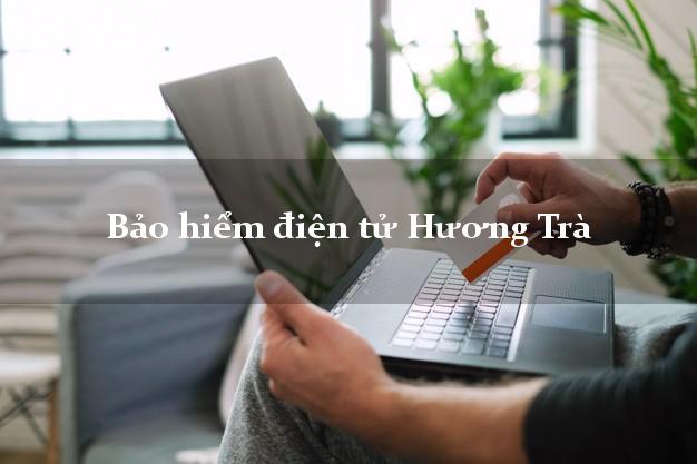 Bảo hiểm điện tử Hương Trà Thừa Thiên Huế