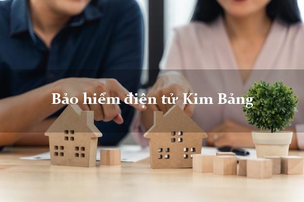 Bảo hiểm điện tử Kim Bảng Hà Nam