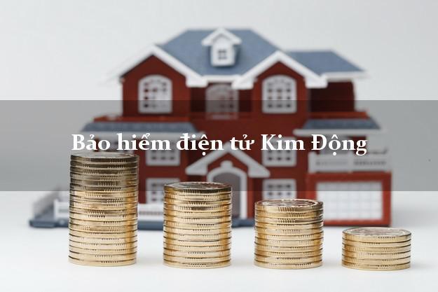 Bảo hiểm điện tử Kim Động Hưng Yên