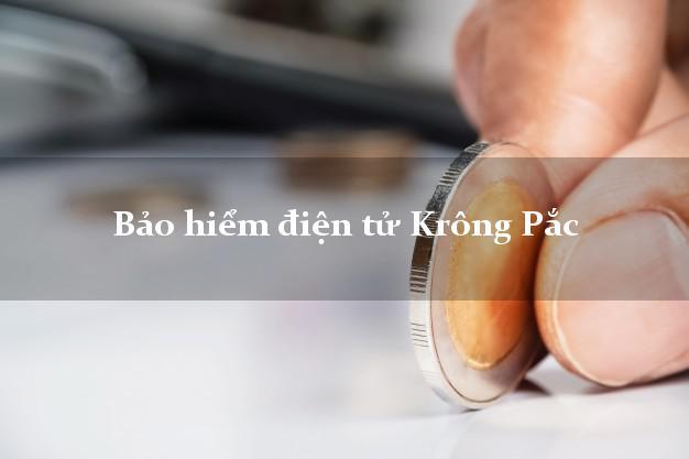 Bảo hiểm điện tử Krông Pắc Đắk Lắk