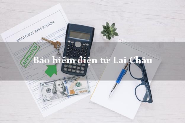 Bảo hiểm điện tử Lai Châu
