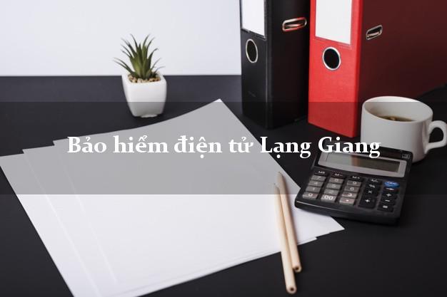 Bảo hiểm điện tử Lạng Giang Bắc Giang