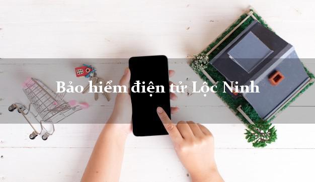 Bảo hiểm điện tử Lộc Ninh Bình Phước