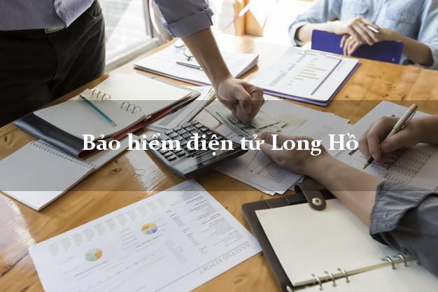 Bảo hiểm điện tử Long Hồ Vĩnh Long