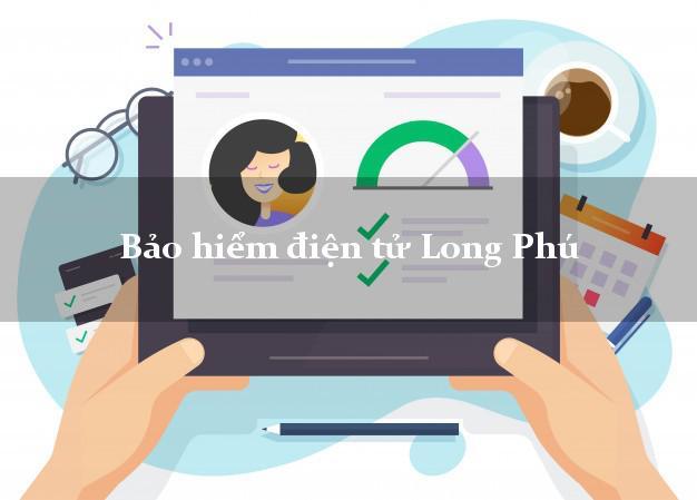 Bảo hiểm điện tử Long Phú Sóc Trăng
