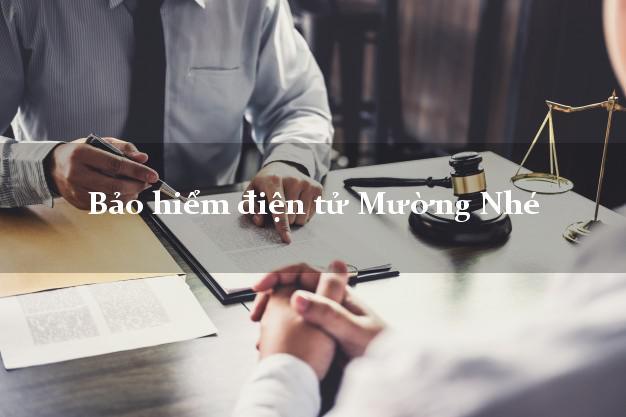 Bảo hiểm điện tử Mường Nhé Điện Biên