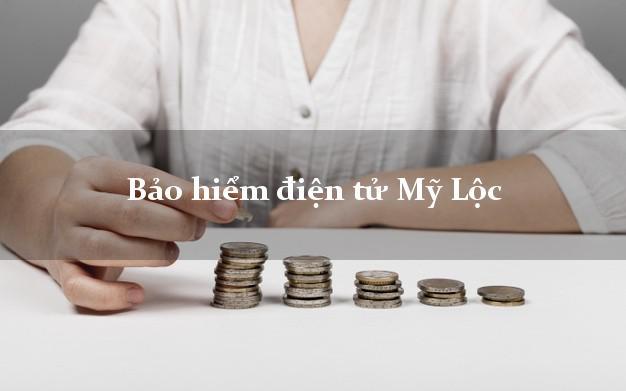 Bảo hiểm điện tử Mỹ Lộc Nam Định