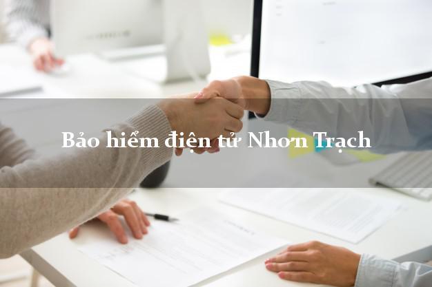 Bảo hiểm điện tử Nhơn Trạch Đồng Nai