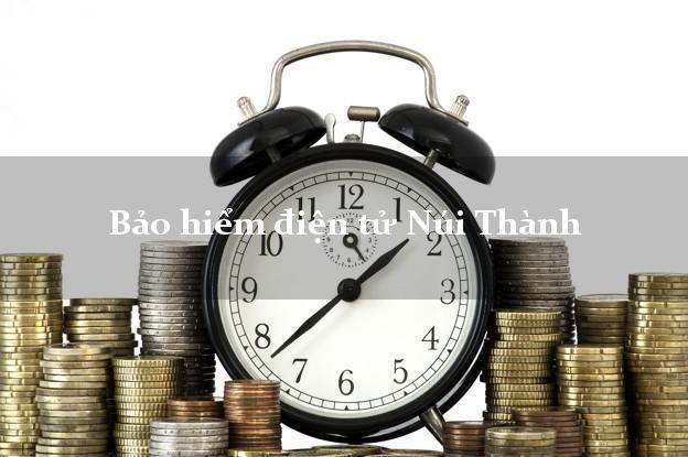 Bảo hiểm điện tử Núi Thành Quảng Nam